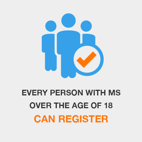 Every Person with MS Over the Age of 18 Can Register