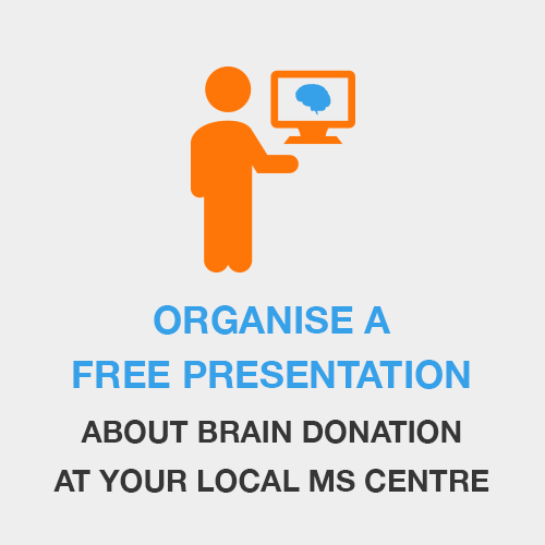 Organise a Free Presentation About Brain Donation at Your Local MS Centre